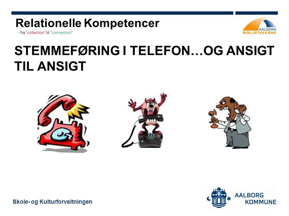 STEMMEFØRING I TELEFON…OG ANSIGT TIL ANSIGT