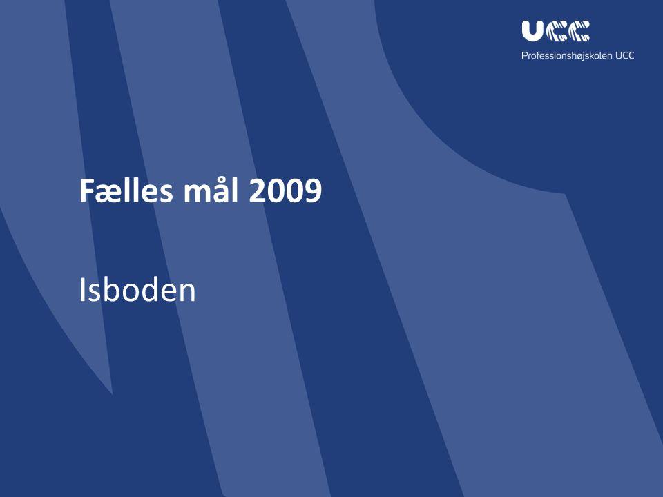 Fælles mål 2009 Isboden