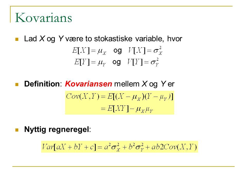 Kovarians Lad X og Y være to stokastiske variable, hvor