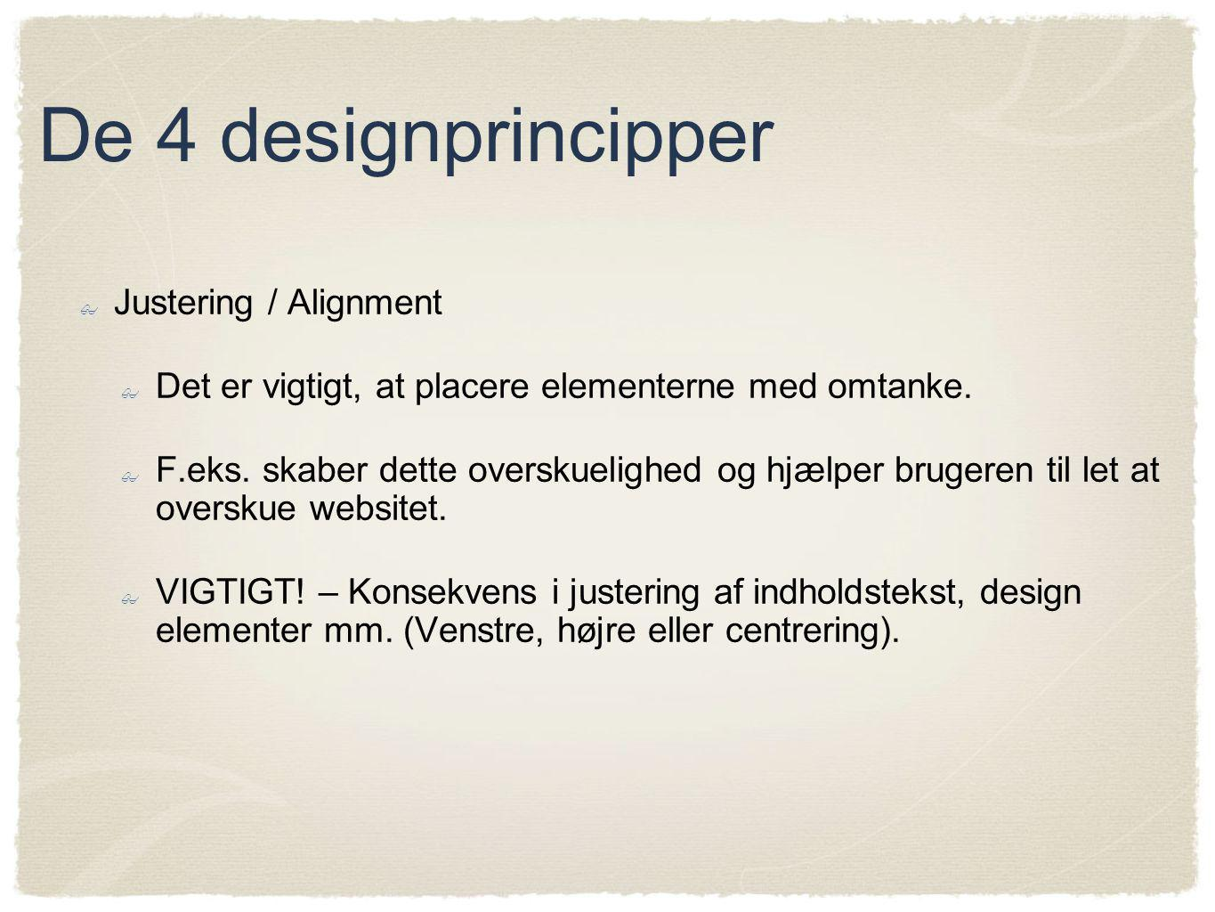 De 4 designprincipper Justering / Alignment