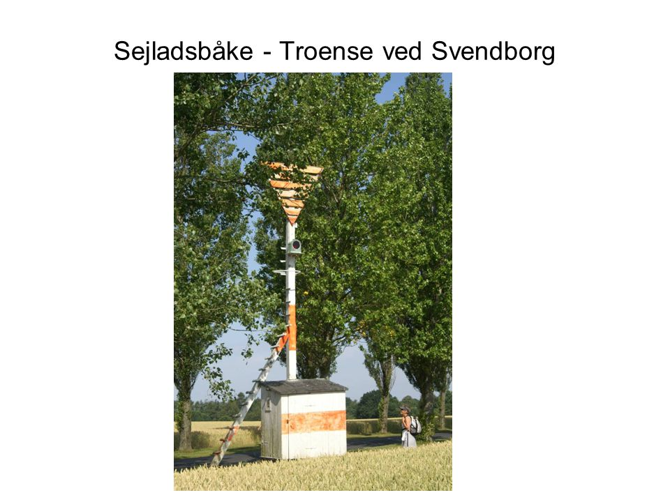 Sejladsbåke - Troense ved Svendborg