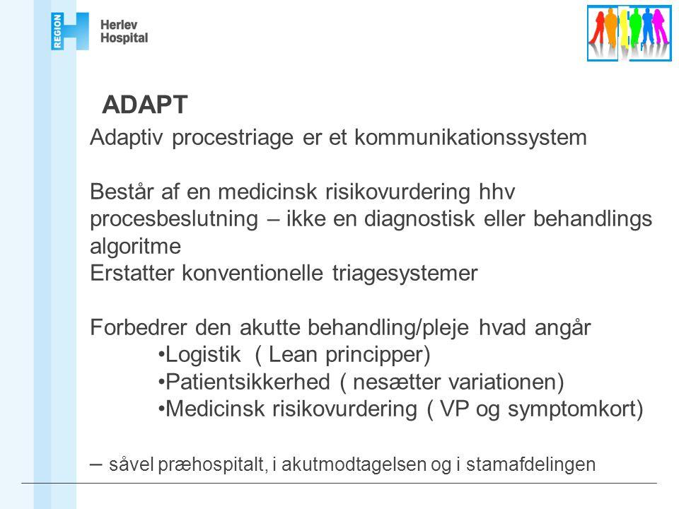 ADAPT Adaptiv procestriage er et kommunikationssystem