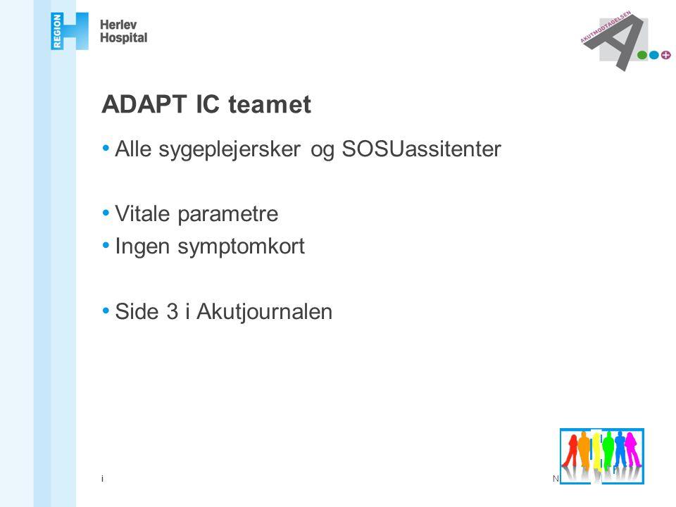 ADAPT IC teamet Alle sygeplejersker og SOSUassitenter Vitale parametre