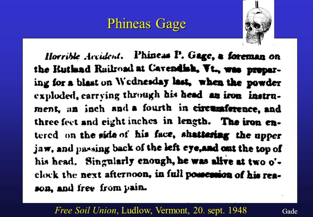 Phineas Gage Free Soil Union, Ludlow, Vermont, 20. sept. 1948 Gade