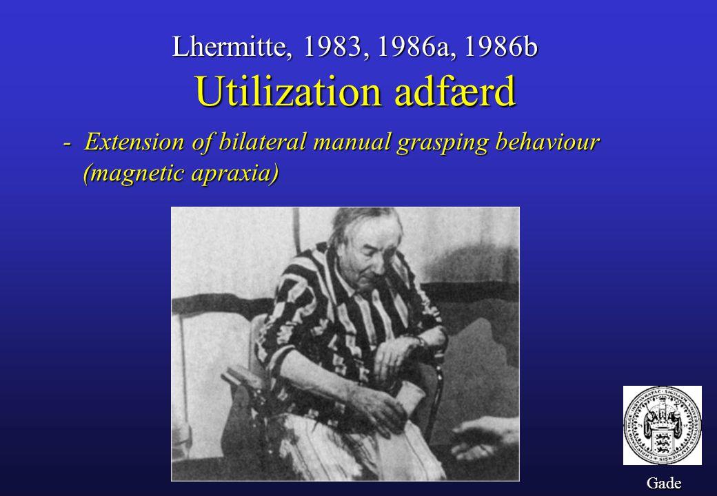 Utilization adfærd Lhermitte, 1983, 1986a, 1986b