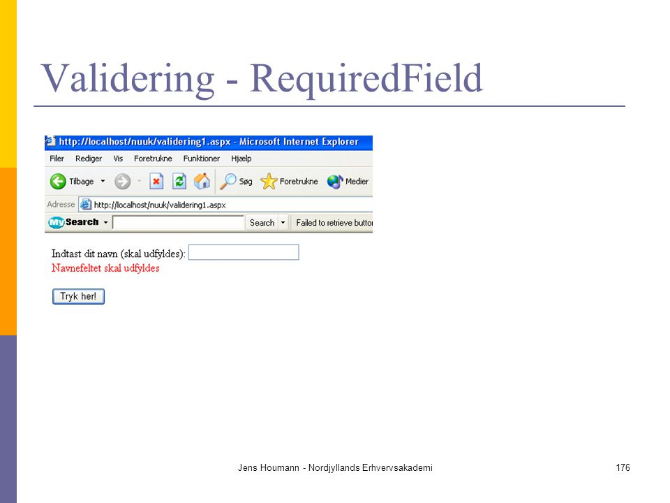 Validering - RequiredField