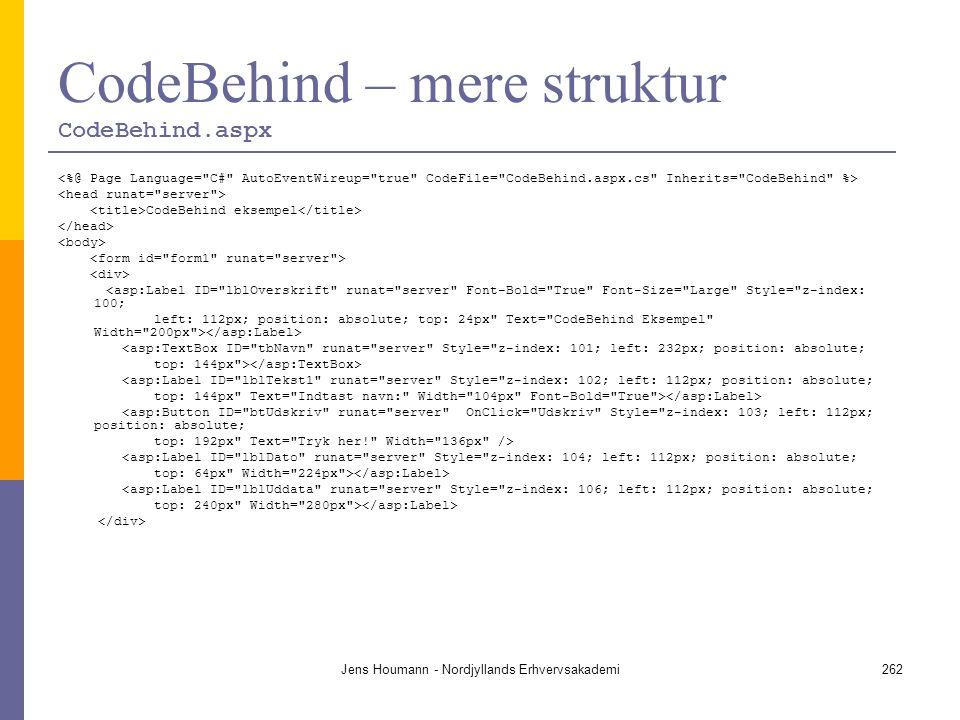 CodeBehind – mere struktur CodeBehind.aspx
