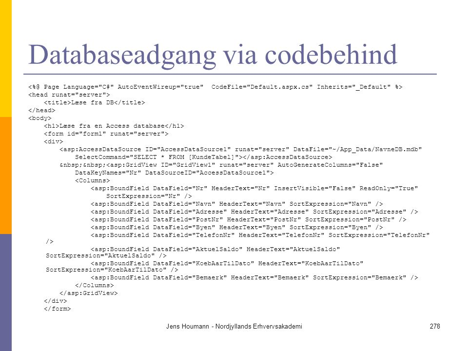 Databaseadgang via codebehind