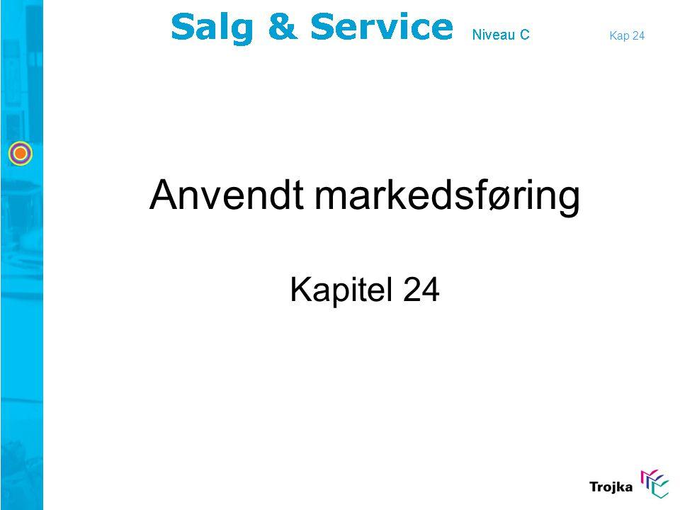 Anvendt markedsføring Kapitel 24