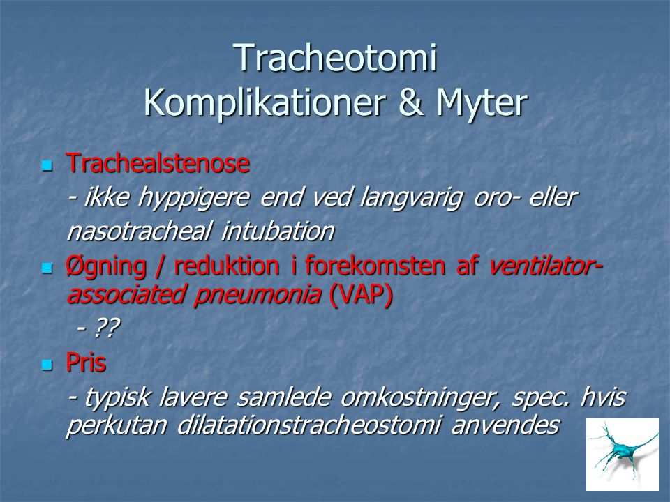 Tracheotomi Komplikationer & Myter