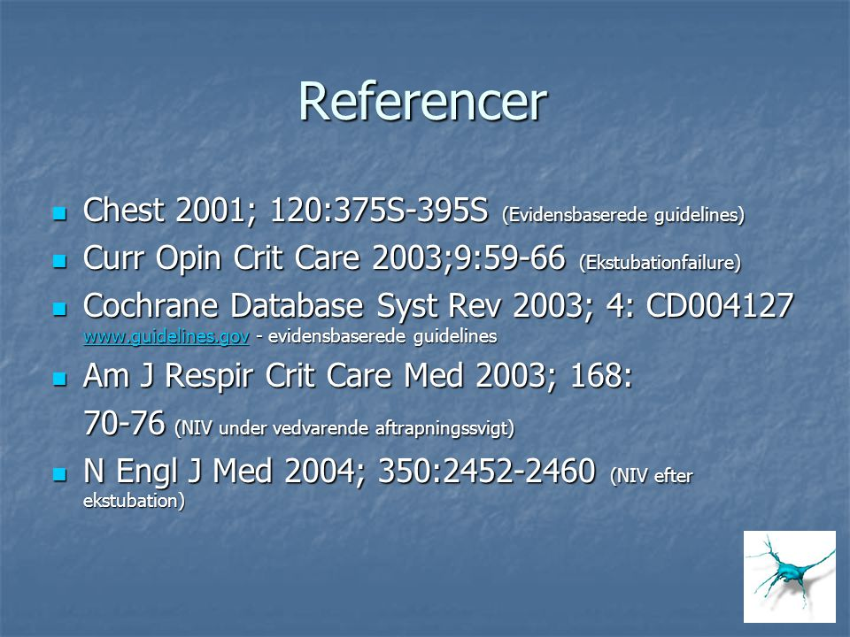 Referencer Chest 2001; 120:375S-395S (Evidensbaserede guidelines)