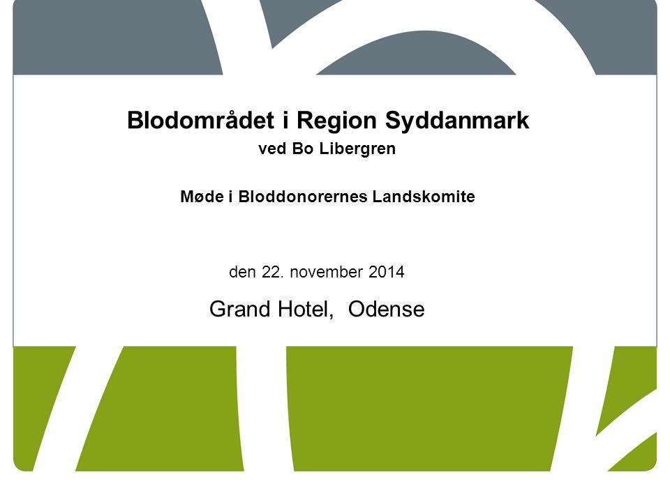 Blodområdet i Region Syddanmark Møde i Bloddonorernes Landskomite