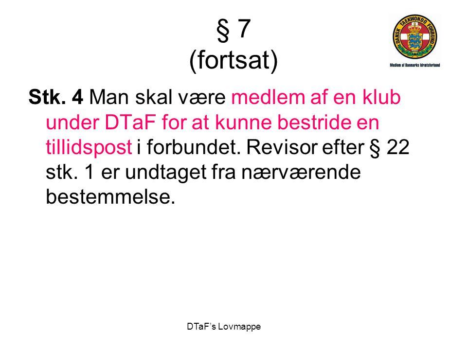 § 7 (fortsat)