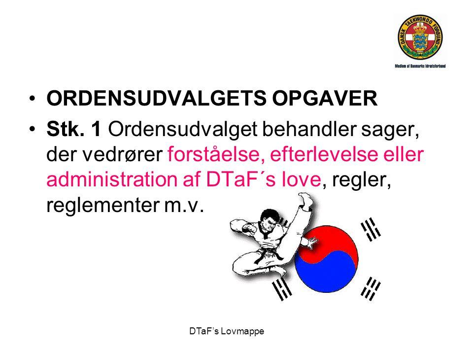 ORDENSUDVALGETS OPGAVER