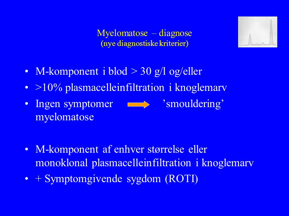 Myelomatose – diagnose (nye diagnostiske kriterier)