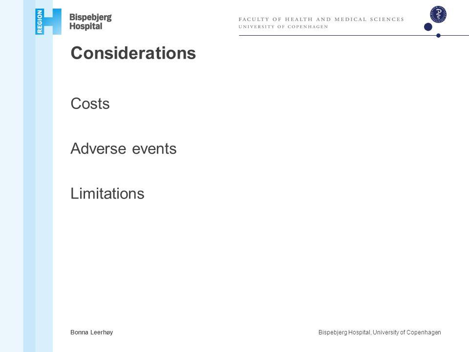 Considerations Costs Adverse events Limitations Bonna Leerhøy