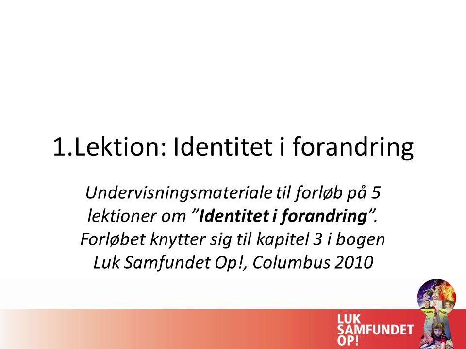 1.Lektion: Identitet i forandring