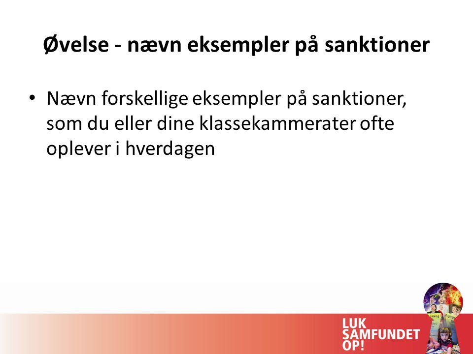 Øvelse - nævn eksempler på sanktioner