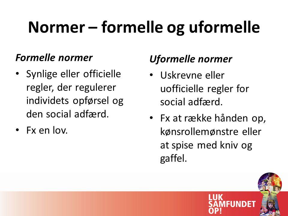 Normer – formelle og uformelle
