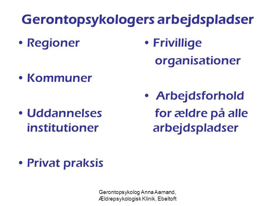 Gerontopsykologers arbejdspladser