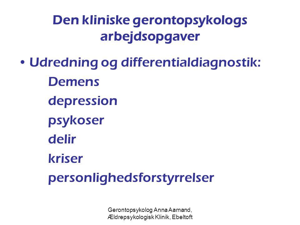 Den kliniske gerontopsykologs arbejdsopgaver