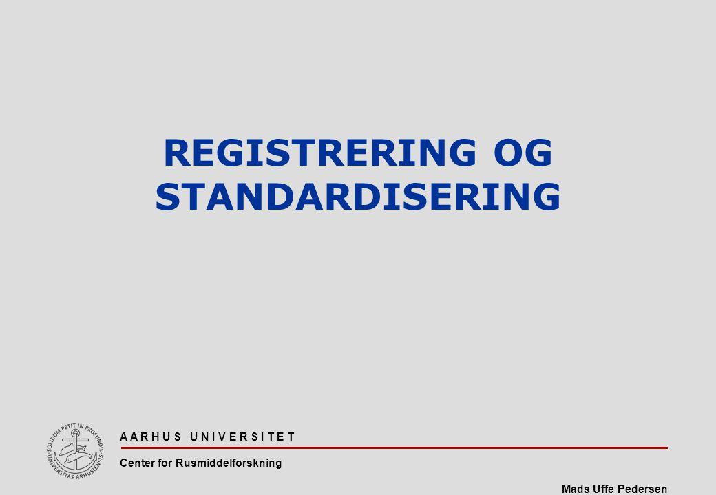 REGISTRERING OG STANDARDISERING