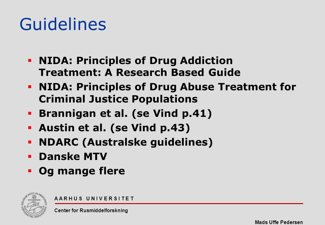 Guidelines NIDA: Principles of Drug Addiction Treatment: A Research Based Guide.