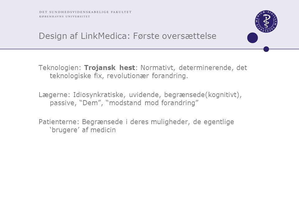 Design af LinkMedica: Første oversættelse