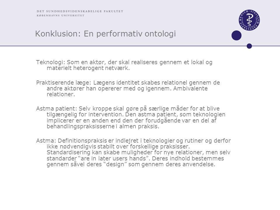 Konklusion: En performativ ontologi