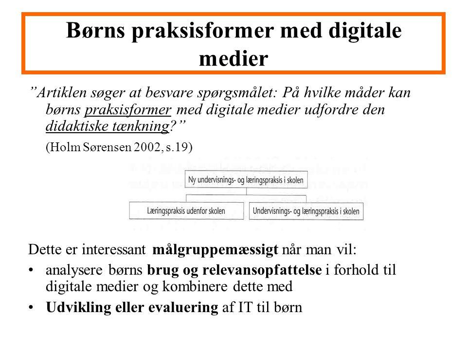 Børns praksisformer med digitale medier