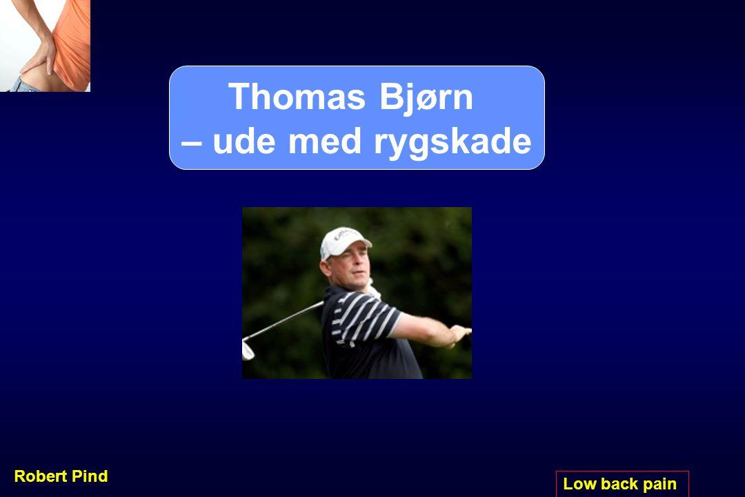 Thomas Bjørn – ude med rygskade