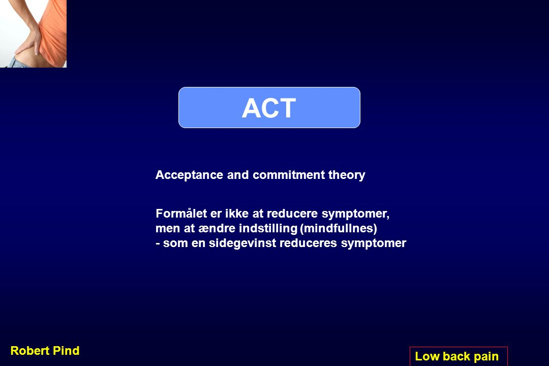 ACT Acceptance and commitment theory