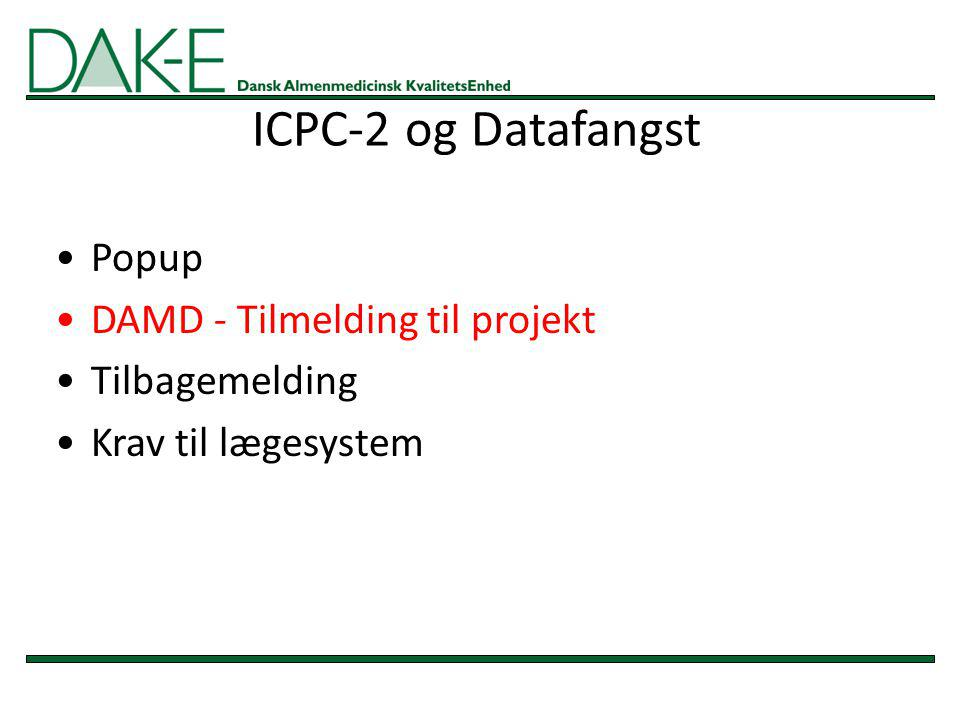 ICPC-2 og Datafangst Popup DAMD - Tilmelding til projekt