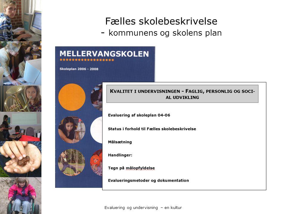 Fælles skolebeskrivelse - kommunens og skolens plan