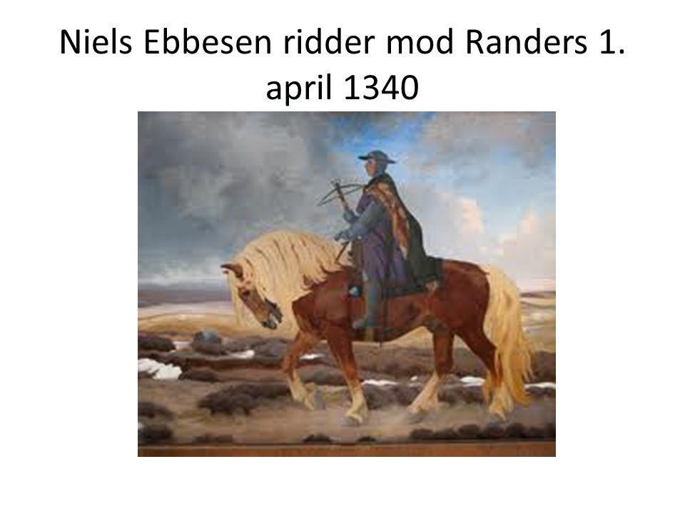 Niels Ebbesen ridder mod Randers 1. april 1340