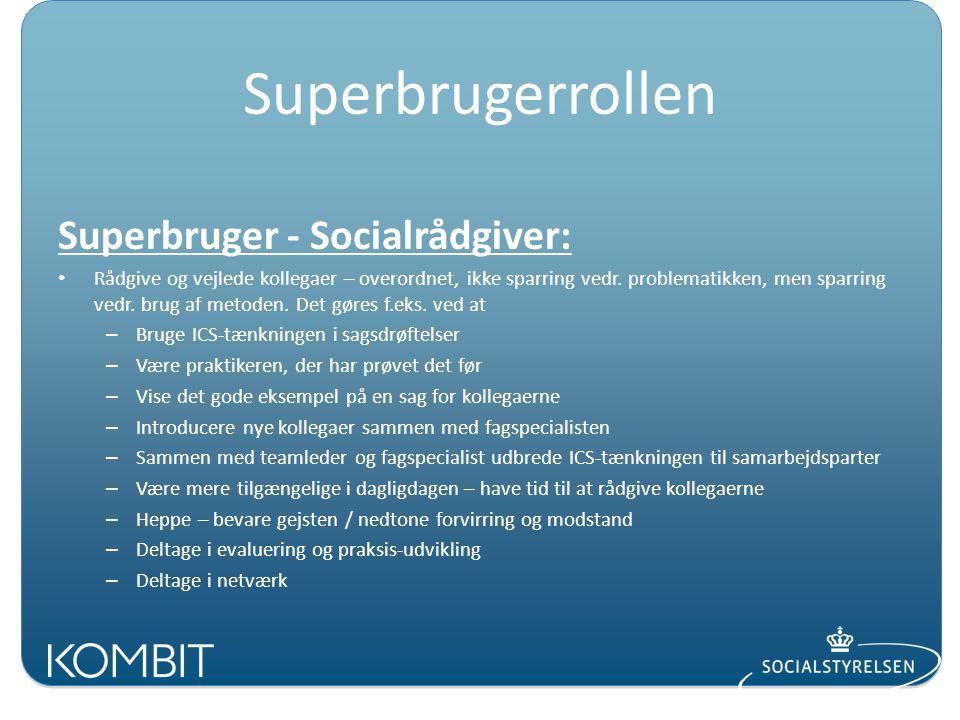 Superbrugerrollen Superbruger - Socialrådgiver: