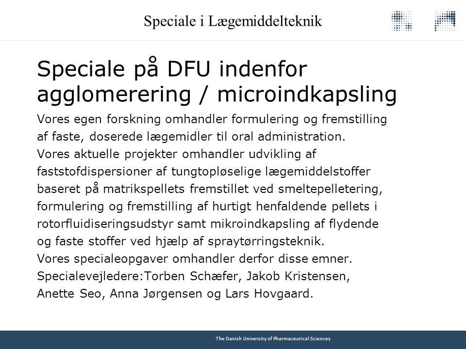 Speciale på DFU indenfor agglomerering / microindkapsling