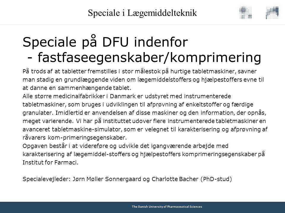 Speciale på DFU indenfor - fastfaseegenskaber/komprimering