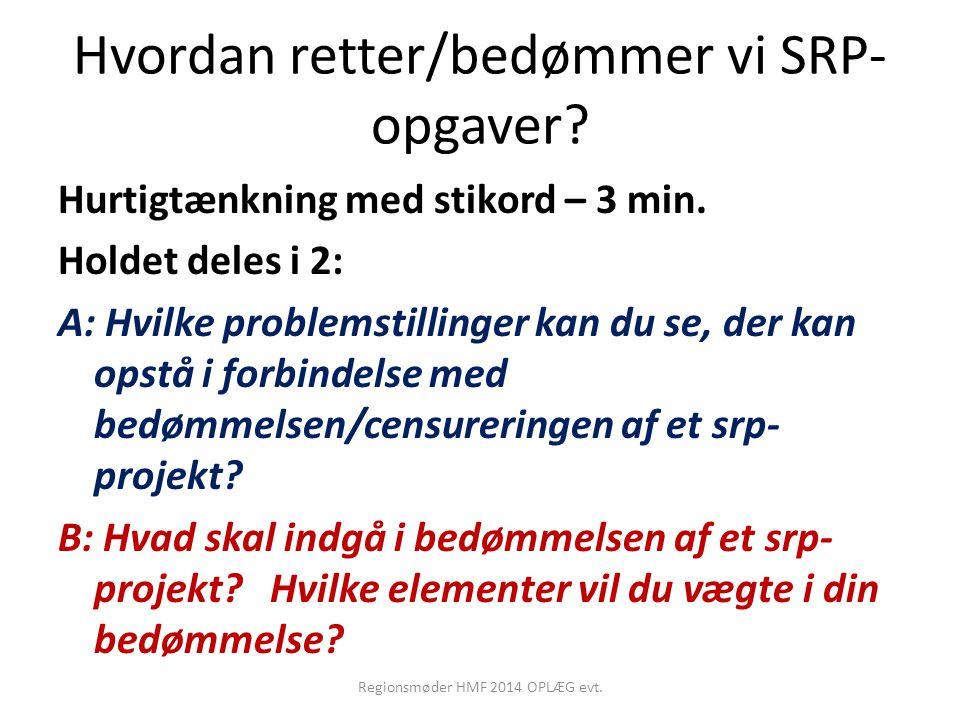 Hvordan retter/bedømmer vi SRP-opgaver