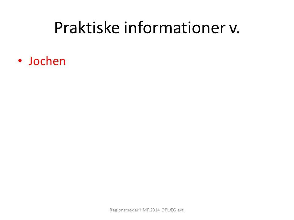 Praktiske informationer v.