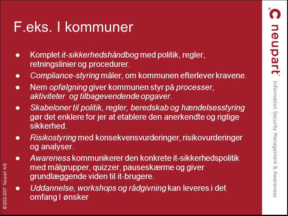 F.eks. I kommuner Komplet it-sikkerhedshåndbog med politik, regler, retningslinier og procedurer.