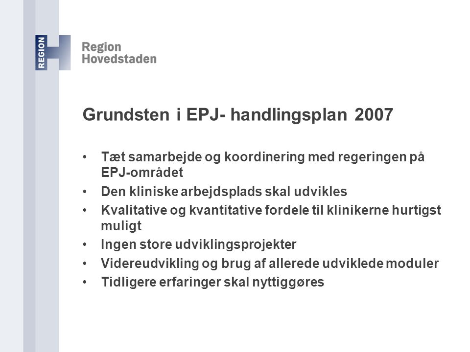 Grundsten i EPJ- handlingsplan 2007