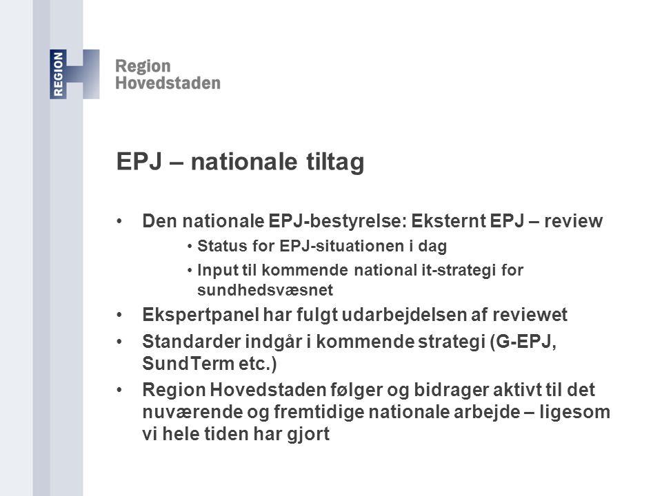 EPJ – nationale tiltag Den nationale EPJ-bestyrelse: Eksternt EPJ – review. Status for EPJ-situationen i dag.