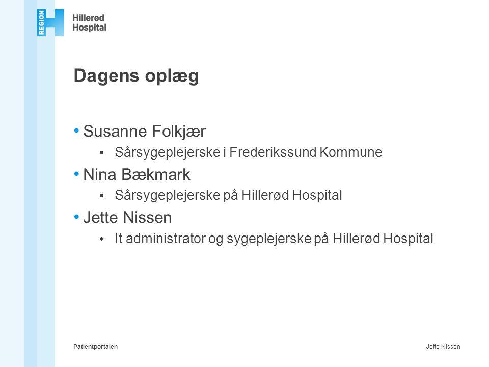 Dagens oplæg Susanne Folkjær Nina Bækmark Jette Nissen