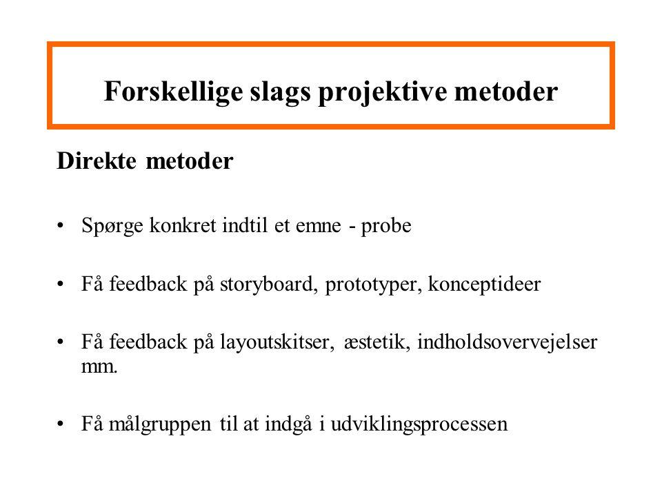 Forskellige slags projektive metoder