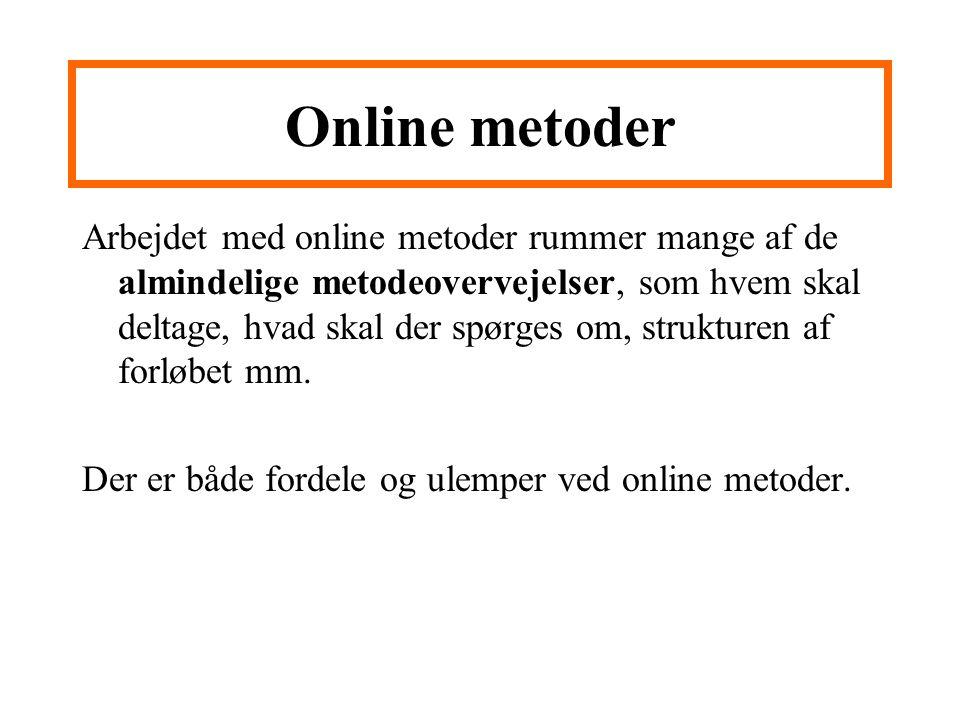 Online metoder