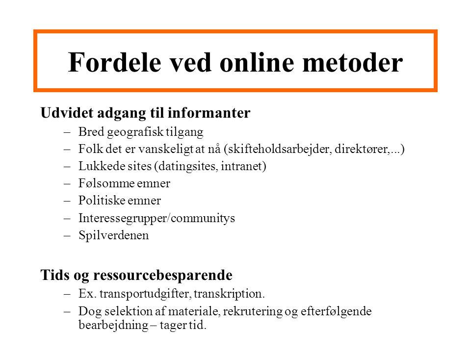 Fordele ved online metoder