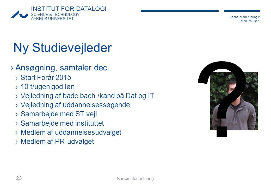 Ny Studievejleder Ansøgning, samtaler dec. Start Forår 2015