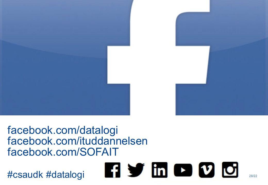 facebook.com/datalogi facebook.com/ituddannelsen facebook.com/SOFAIT