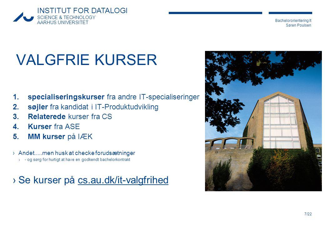 VALGFRIE KURSER Se kurser på cs.au.dk/it-valgfrihed